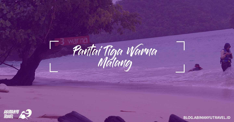 Tempat Wisata Malang Pantai Tiga Warna